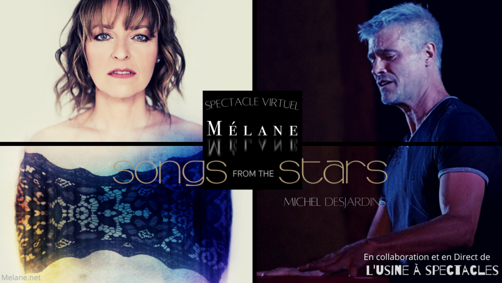 Songs from the stars | Mélane & Michel Desjardins | Usine à spectacles